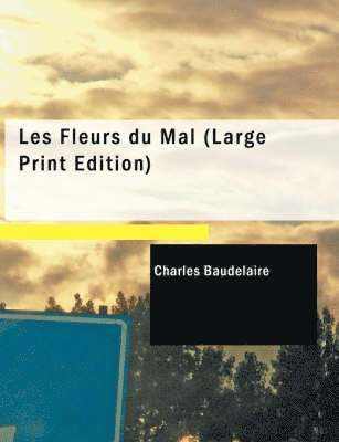 bokomslag Les Fleurs Du Mal