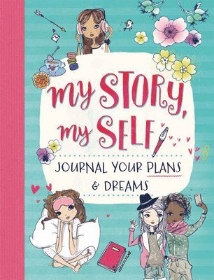 bokomslag My Story, My Self: Journal Your Plans & Dreams