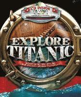 bokomslag Explore Titanic: Breathtaking New Pictures, Recreated with Digital Technology [With CDROM]