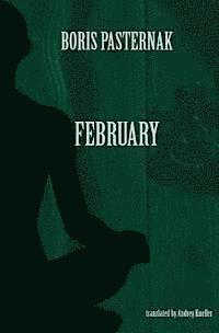 bokomslag February: Selected Poetry of Boris Pasternak