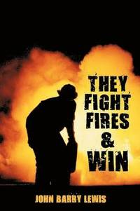 bokomslag They Fight Fires and Win