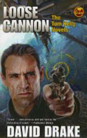 bokomslag Loose Cannon: The Tom Kelly Novels