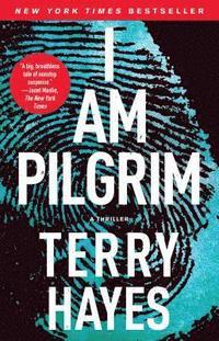 bokomslag I Am Pilgrim: A Thriller