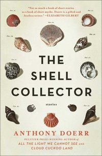 bokomslag The Shell Collector: Stories
