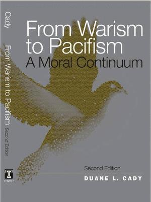 bokomslag From Warism to Pacifism: A Moral Continuum