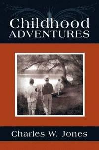bokomslag Childhood Adventures