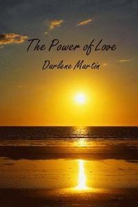 bokomslag The Power of Love