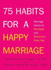 bokomslag 75 Habits for a Happy Marriage