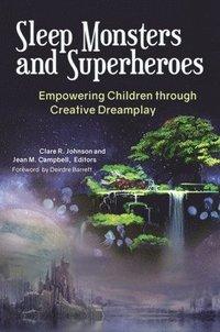 bokomslag Sleep Monsters and Superheroes