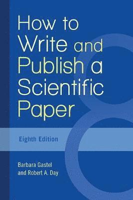 bokomslag How to Write and Publish a Scientific Paper