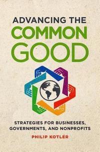 bokomslag Advancing the Common Good