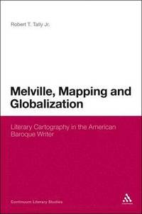 bokomslag Melville, Mapping and Globalization
