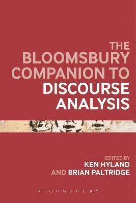 bokomslag The Bloomsbury Companion to Discourse Analysis