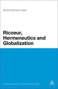 bokomslag Ricoeur, Hermeneutics and Globalization