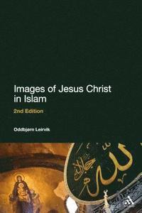 bokomslag Images of Jesus Christ in Islam