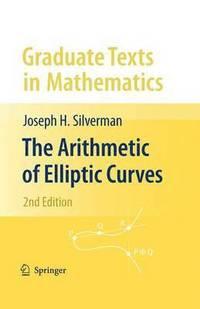 bokomslag The Arithmetic of Elliptic Curves