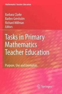 bokomslag Tasks in Primary Mathematics Teacher Education