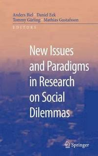 bokomslag New Issues and Paradigms in Research on Social Dilemmas
