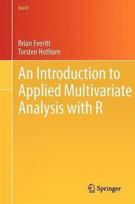 bokomslag An Introduction to Applied Multivariate Analysis with R