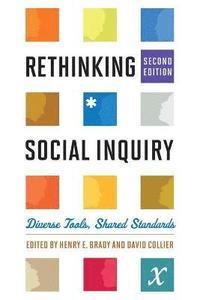 bokomslag Rethinking Social Inquiry: Diverse Tools, Shared Standards