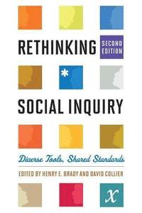 bokomslag Rethinking Social Inquiry: Diverse Tools, Shared Standards