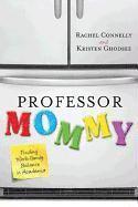 bokomslag Professor Mommy
