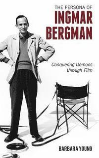 bokomslag The Persona of Ingmar Bergman