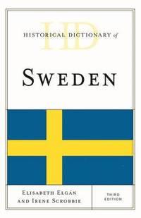 bokomslag Historical Dictionary of Sweden
