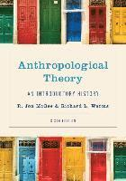 bokomslag Anthropological Theory: An Introductory History