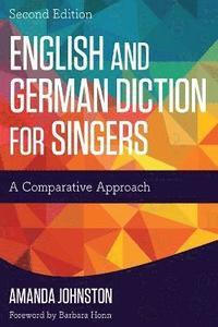 bokomslag English and German Diction for Singers