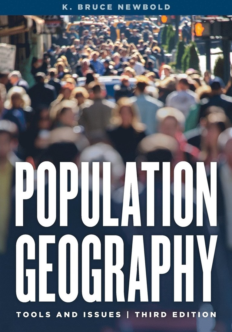 Population Geography: Tools and Issues 1