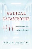 bokomslag Medical Catastrophe
