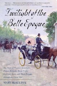 bokomslag Twilight of the Belle Epoque