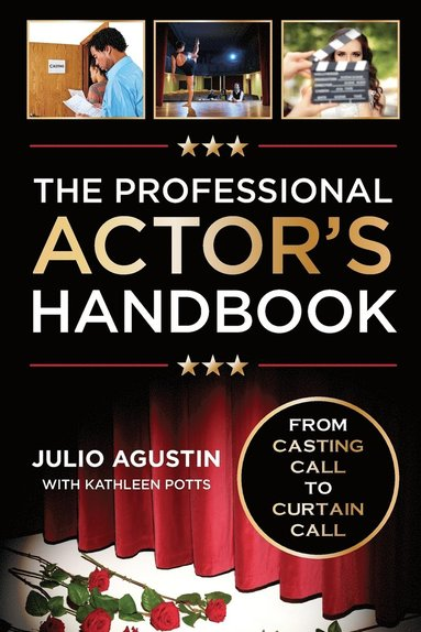 bokomslag Professional actors handbook - from casting call to curtain call