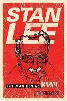 bokomslag Stan Lee: The Man behind Marvel