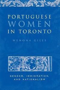 bokomslag Portuguese Women in Toronto
