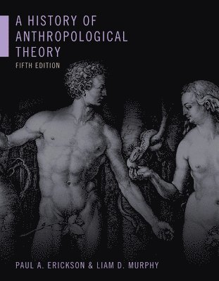bokomslag A History of Anthropological Theory, Fifth Edition