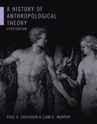 bokomslag A History of Anthropological Theory