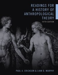 bokomslag Readings for a History of Anthropological Theory, Fifth Edition