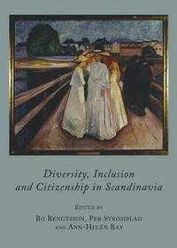 bokomslag Diversity, Inclusion and Citizenship in Scandinavia