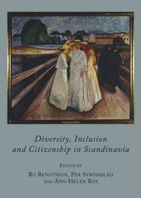 bokomslag Diversity, Inclusion and Citizenship in Scandinavia