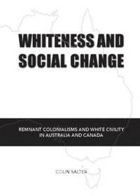 bokomslag Whiteness and Social Change