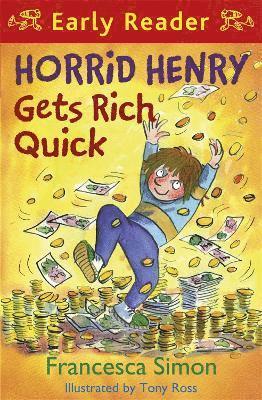 bokomslag Horrid Henry Gets Rich Quick