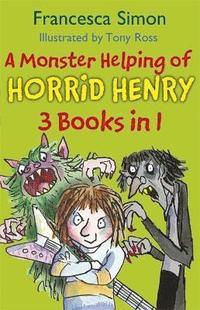 bokomslag A Monster Helping of Horrid Henry 3-in-1