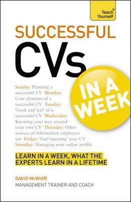 bokomslag Cvs in a week - how to write a cv or resume in seven simple steps