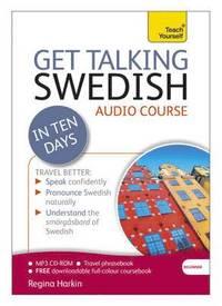 bokomslag Get talking swedish in ten days