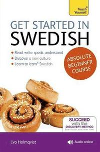 bokomslag Get Started in Swedish: A Teach Yourself Program
