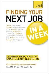 bokomslag Finding your next job in a week: teach yourself