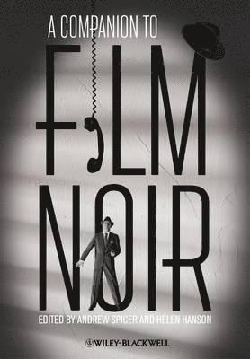 bokomslag A Companion to Film Noir