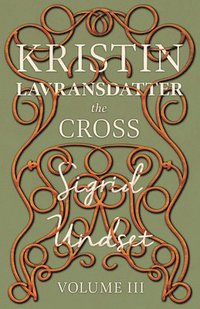bokomslag Kristin Lavransdatter - The Cross